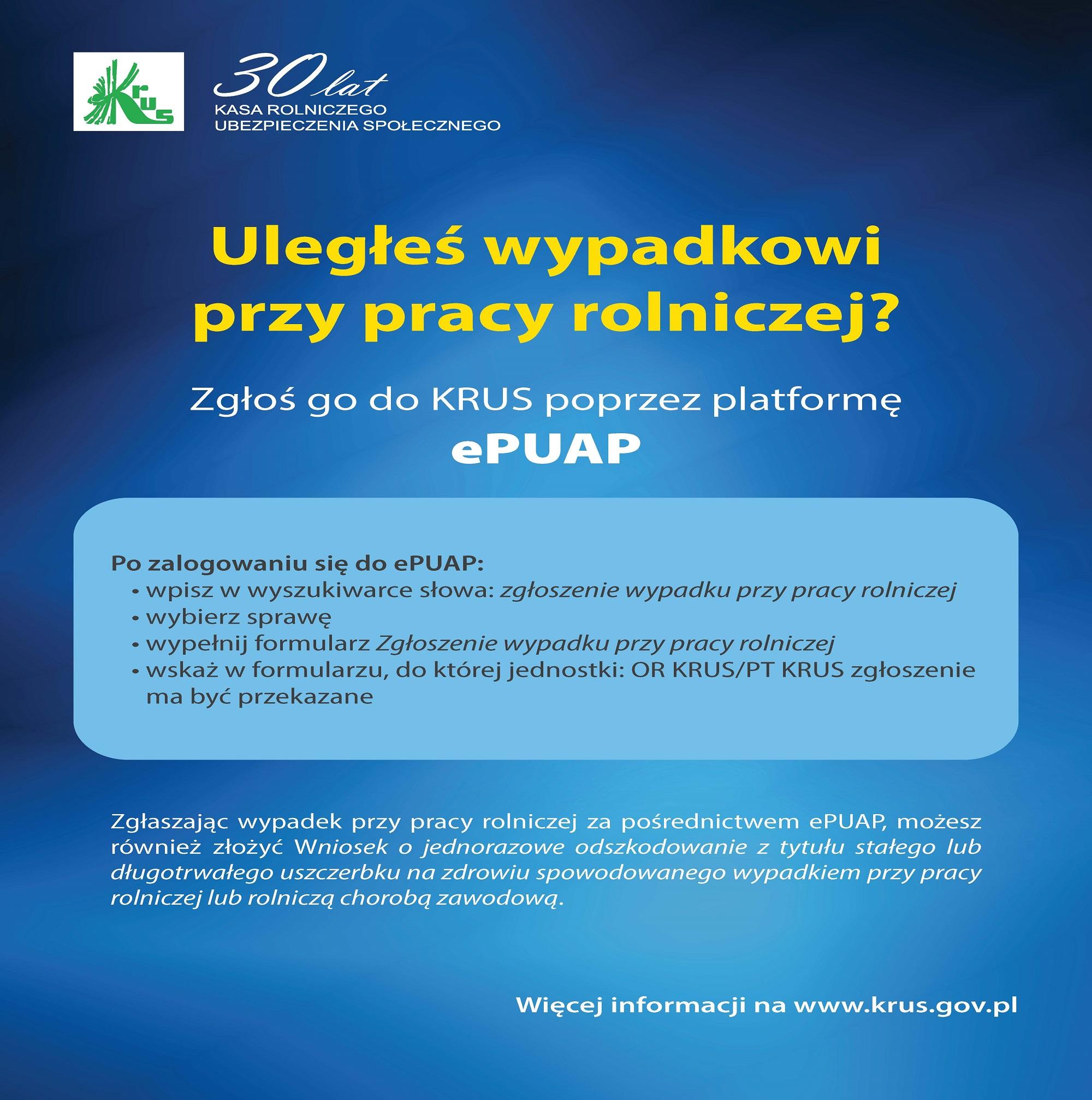 plakat KRUS o możliwości składania wniosków o odszkodowanie za wypadek przy pracy rolniczej poprzez ePUAP