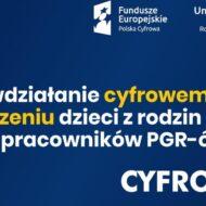 """plakat Konkursie Grantowym Cyfrowa Gmina - Wsparcie dzieci z rodzin popegeerowskich w rozwoju cyfrowym - ,,Granty PPGR"""""""